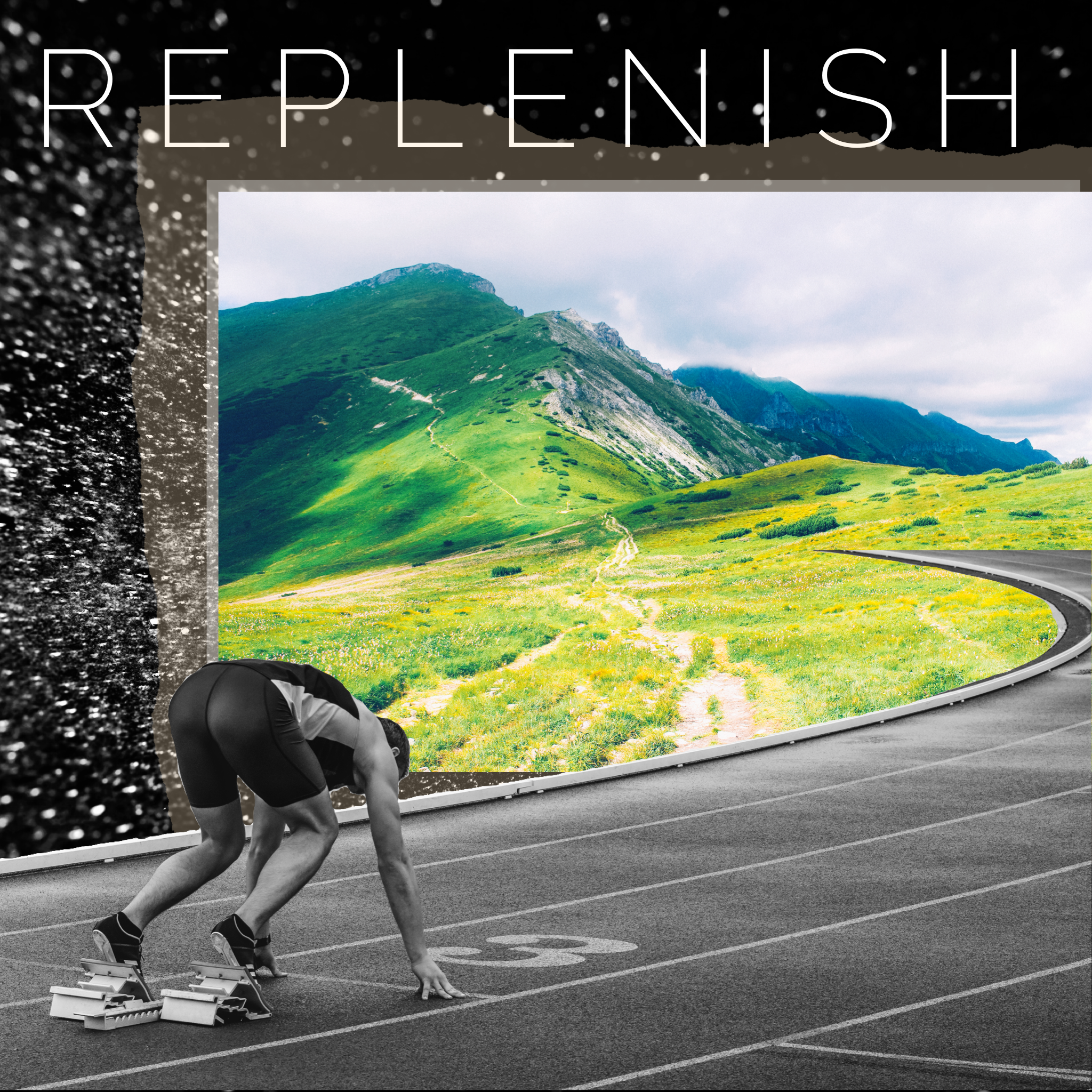 Use Replenish to refresh, regain, rejuvenate.
